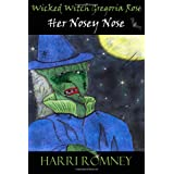 Wicked Witch Gregoria Rose Her Nosey Noseby Harri Romney