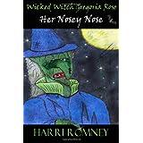Wicked Witch Gregoria Rose Her Nosey Noseby Harri Romney