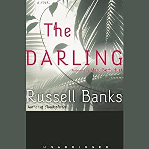 The Darling | [Russell Banks]