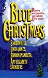 Blue Christmas (Leisure romance) (0843944471) by Hill, Sandra