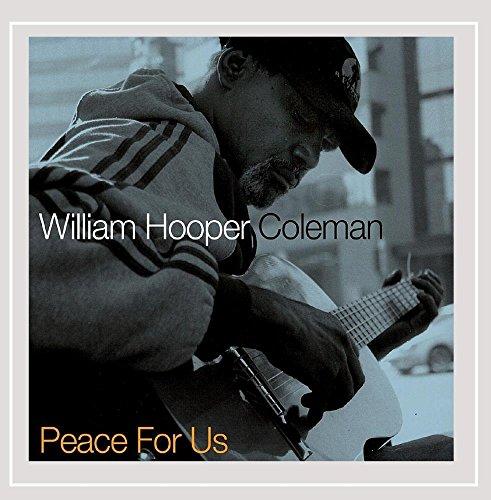 William Hooper Coleman - Peace for Us
