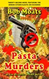 Pasta Murders (Jim Richards Murder Novels Book 22)