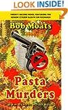 Pasta Murders (Jim Richards Murder Novels Book 22)