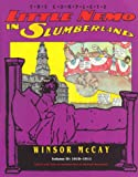 The Complete Little Nemo in Slumberland, Volume IV: 1910-1911 (1560970456) by Winsor McCay