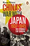 China's War with Japan, 1937-1945: Th...