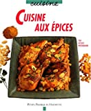img - for Cuisine aux  pices book / textbook / text book