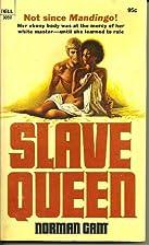 Slave Queen by Norman Gant