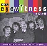 Tim Pigott-Smith Eyewitness: the 1960s: A History of the Twentieth Century in Sound (BBC Audio History)