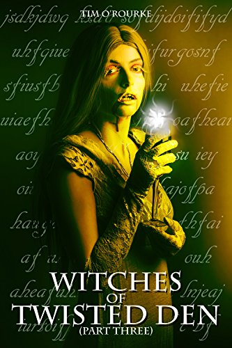 witches-of-twisted-den-part-three-beautiful-immortals-series-three-book-3