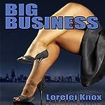 Big Business   Lorelei Knox