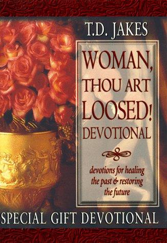 Woman Thou Art Loosed: Devotional Guide