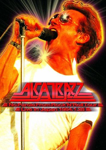 ALCATRAZZ / ALCATRAZZ - No Parole From Rock'N'Roll Tour - Live In Japan 1984.1.28 [DVD]
