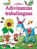 img - for Mi libro de adivinanzas y trabalenguas / My Book of Riddles and Tongue Twisters (Mi Libro De... / My Book of...) (Spanish Edition) book / textbook / text book