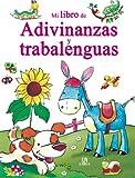 img - for Mi libro de adivinanzas y trabalenguas / My Book of Riddles and Tongue Twisters (Mi Libro De... / My Book of...) (Spanish Edition) book / textbook / text book