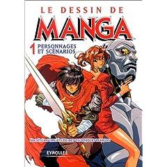 Le dessin Manga - Tome 1