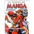Le Dessin de Manga, tome 1 : Personnages et sc�narios