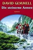 Die steinerne Armee: Der Rigante-Zyklus, Bd. 1