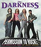 img - for The Darkness:Permission to Rock!: The Unofficial Book book / textbook / text book