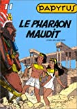 Papyrus, tome 11 : le pharaon maudit
