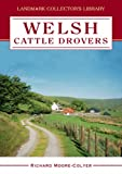 img - for Welsh Cattle Drovers (Landmark Collector's Library) book / textbook / text book