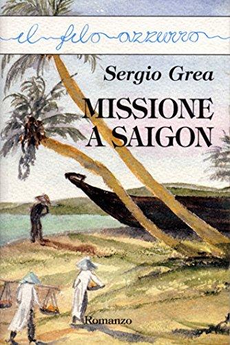 Missione a Saigon (Il filo azzurro)