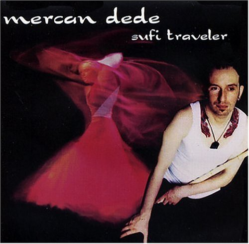 sufi-traveler-us-import-by-mercan-dede-2004-07-27