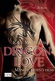 Dragon Love: Manche lieben's heiß