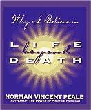 Life Beyond Death (0310209080) by Peale, Norman Vincent