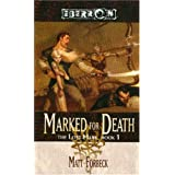 Marked for Death (The Lost Mark, Book 1) ~ Matt Forbeck