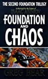Greg Bear Foundation And Chaos (Second Foundation Trilogy)