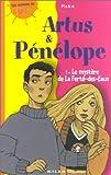 """Afficher """"Artus et Pénélope n° 1<br /> Le Mystère de la Ferté-des-Eaux"""""""