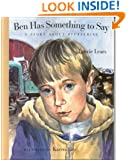 Ben Has Something to Say: A Story about Stuttering (Concept Books (Albert Whitman))