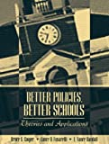 Better Policies, Better Schools: Theories and Applications