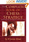 Complete Book of Chess Strategy: Gran...