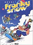 Franky Snow, Tome 4 : Snow r�volution