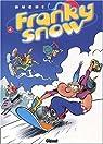 Franky Snow, Tome 4 : Snow révolution