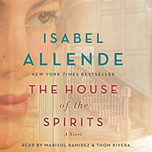 The House of the Spirits Audiobook