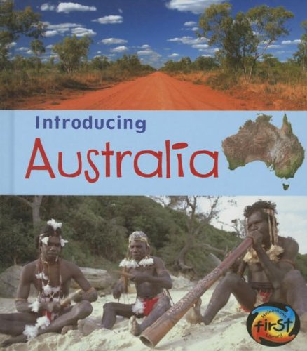 Introducing Australia (Introducing Continents)