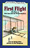 First Flight: The Story of Tom Tate and the Wright Brothers (I Can Read Book 4)