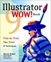 The Illustrator 9 WOW! Book (With CD-ROM)