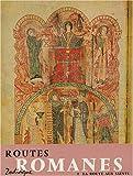 echange, troc Raymond Oursel - Routes romanes, tome 1. La route aux Saints