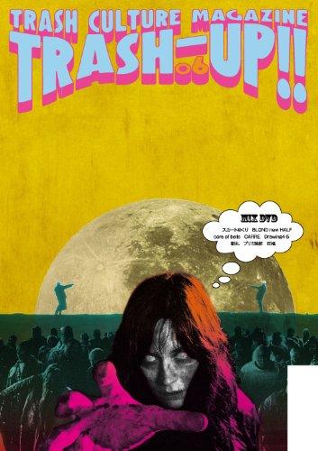 季刊 TRASH-UP!! vol.6(雑誌+DVD)