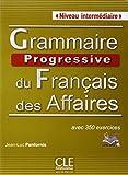 """Afficher """"Grammaire progressive du français des affaires avec 350 exercices : niveau intermédiaire"""""""