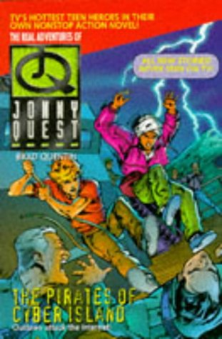 Jonny Quest: Pirates of Cyber Island (The real adventures of Jonny Quest) (Cyber Quest compare prices)
