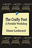 The Crafty Poet: A Portable Workshop (English Edition)