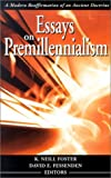 img - for Essays on Premillennialism book / textbook / text book