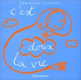 img - for C'est doux la vie book / textbook / text book