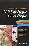 CAP Esthétique Cosmétique : Révision, entraînement
