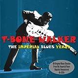 Imperial Blues Years by T-Bone Walker (2012-06-04)