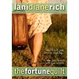 The Fortune Quilt ~ Lani Diane Rich